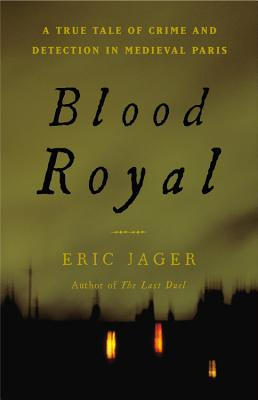 Blood Royal By Jager, Eric