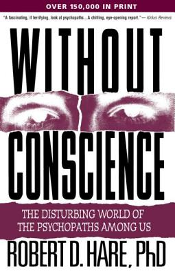 Without Conscience By Hare, Robert D.